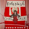 Kate Nash on Music, Fashion, Feminism and Rock and Roll for School Girls