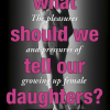 What Should We Tell Our Daughters?
