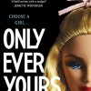 Dissecting a Dystopian Future Ruled by the Male Gaze in Louise O'Neill's 'Only Ever Yours'